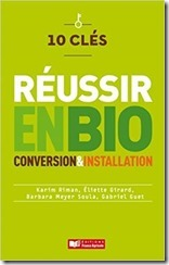 10 clés reussir en bio conversion installation