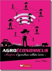 Agroeconomicus – Manifeste D'agriculture Collabor'active – Hervé Pillaud