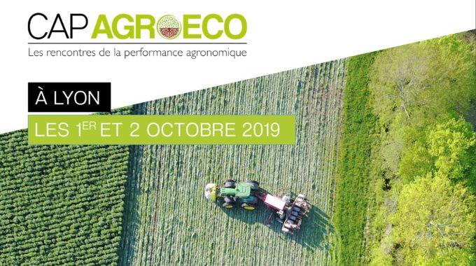 CAP AGROECO : Des Solutions Durables Pour L'agriculture De Demain